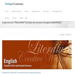 """Experiencia """"flipeando"""" la clase de sintaxis (lengua castellana)"""