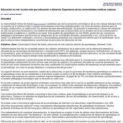 Educación en Red: mucho más que Educación a Distancia. Experiencia de las Universidades médicas cubanas