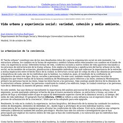 Vida urbana y experiencia social: variedad, cohesión y medio ambiente.