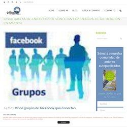 Cinco grupos de Facebook que conectan experiencias de autoedición en Amazon