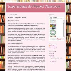 Experiencias de Flipped Classroom: Bloque 2 (segunda parte)