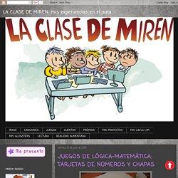 LA CLASE DE MIREN: mis experiencias en el aula: JUEGOS DE LÓGICA-MATEMÁTICA: TARJETAS DE NÚMEROS Y CHAPAS