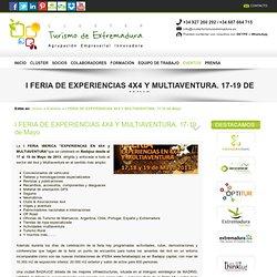 I FERIA DE EXPERIENCIAS 4X4 Y MULTIAVENTURA. 18-19 de Mayo - Clúster de Turismo