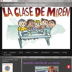 LA CLASE DE MIREN: mis experiencias en el aula: NUESTRO RINCÓN DE LA CASITA