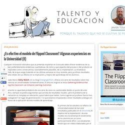 ¿Es efectivo el modelo de Flipped Classroom? Algunas experiencias en la Universidad (8)