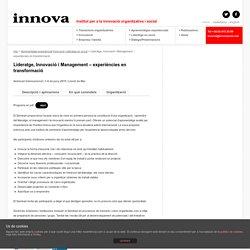 Lideratge, Innovació i Management – experiències en transformació