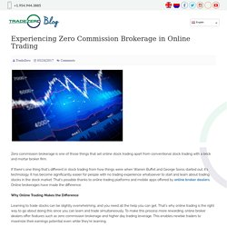 Experiencing Zero Commission Brokerage in Online Trading