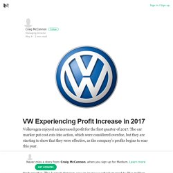 VW Experiencing Profit Increase in 2017 – Craig McConnon – Medium