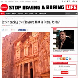 Experiencing the Pleasure that is Petra, Jordan | Stop Having a Boring Life
