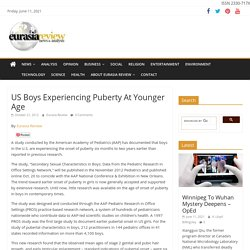 US Boys Experiencing Puberty At Younger Age Eurasia Review