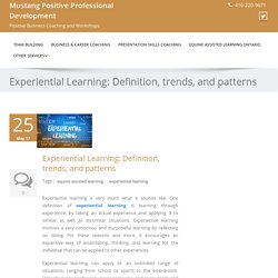 Experiential Learning: Definition, trends, and patterns