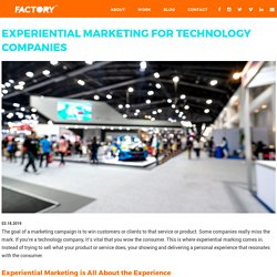 Experiential Marketing For Technology Companies
