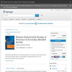Human-Experiential Design of Presence in Everyday Blended