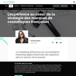 L'expérientiel la nouvelle tendance marketing beauté en France