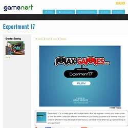 Experiment 17 | Gamenert | Only The Best Free Online Games