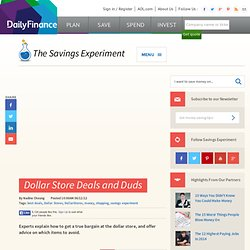 Dollar Store Deals and Duds -- Savings Experiment