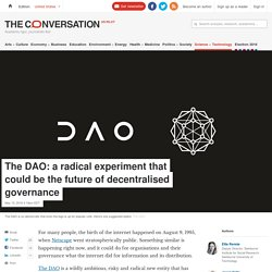 The DAO: a radical experiment that could be the future of decentralised governance