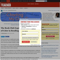 The Book Club Experiment: Engaging Boys of Color in Reading - Charting My Own Course