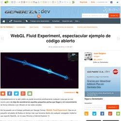 WebGL Fluid Experiment, espectacular ejemplo de código abierto