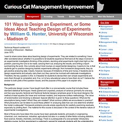 101 Ways to Design an Experiment, or Some Ideas About Teaching Design of Experiments by William G. Hunter