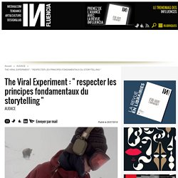 "The Viral Experiment : "" respecter les principes fondamentaux du..."