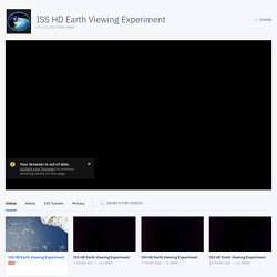 ISS HD Earth Viewing Experiment on USTREAM: The High Definition Earth Viewing (HDEV) experiment aboard the International Space Station (ISS) was activated
