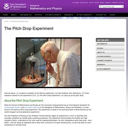 The Pitch Drop Experiment | School of Mathematics and Physics