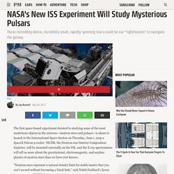 NASA's New ISS Experiment Will Study Mysterious Pulsars