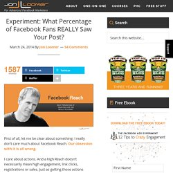 Experiment: What Percentage of Facebook Fans REALLY Saw Your Post?