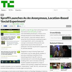Spraffl Launches As An Anonymous, Location-Based 'Social Experiment'