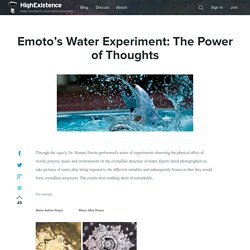 Emoto's Water Experiment: The Power of Thoughts