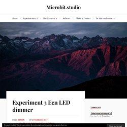 Experiment 3 een zelfgemaakte dimmer met de Microbit.
