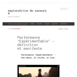 Performance 'ExpérimenTable' – définition et manifeste