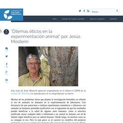 """""""Dilemas éticos en la experimentación animal"""" por Jesús Mosterín - Cuaderno de Cultura Científica"""