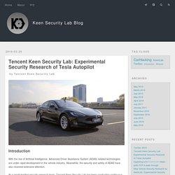 Keen Security Lab: Experimental Security Research of Tesla Autopilot