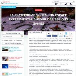 La plateforme SCOLA : un espace expérimental autour des serious games
