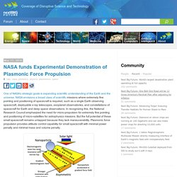 NASA funds Experimental Demonstration of Plasmonic Force Propulsion