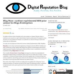 Blog Muse : système expérimental IBM pour animer les blogs d'ent