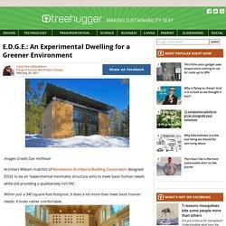E.D.G.E.: An Experimental Dwelling for a Greener Environment