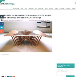 Experimental Furniture-Kirigami Inspired Rising Table designed by Robert van Embricqs - Homesthetics - Inspiring ideas for your home.