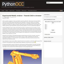 Experimental WebGL renderer – Towards CAD in a browser