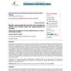 Revista Peruana de Medicina Experimental y Salud Publica - Manejo responsable del mercurio de la amalgama dental: una revisión sobre sus repercusiones en la salud