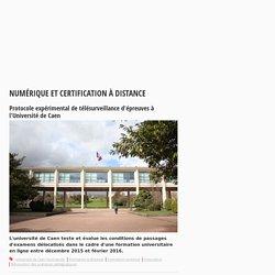 Protocole expérimental de télésurveillance d'épreuves à l'Université de Caen