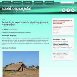 Archéologie expérimentale et pédagogique à Niederbronn