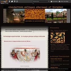 Archeologie experimentale : la musique grecque antique retrouvée