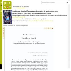 Sociologie visuelle [Études experimentales de la réception. Les prolongements théoriques ou méthodologiques]
