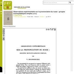 Observations expérimentales sur la prononciation du russe : groupes monosyllabiques simples