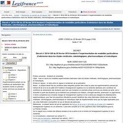 2014-189 du 20 février 2014 tendant à l'expérimentation de modalités particulières d'admission dans les études médicales, odontologiques, pharmaceutiques et maïeutiques
