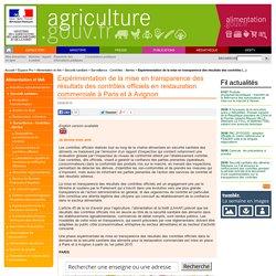 Expérimentation de la mise en transparence des résultats des contrôles officiels en restauration commerciale à Paris et à Avignon