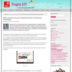 Projets ENT » Revue Web des ENT, Territoires, Usages » ENT : premiers retours d'expérimentation en Pyrénées-Atlantiques